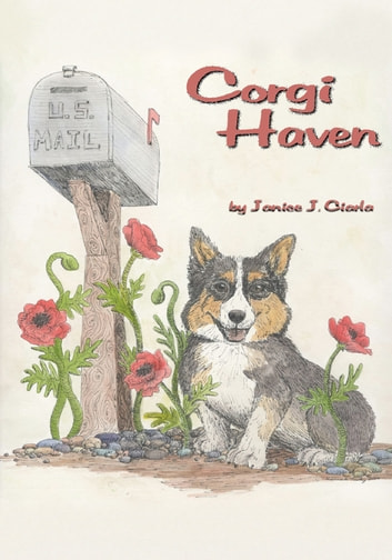 Corgi Haven ebook by Janice J. Ciarla