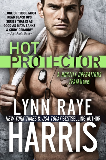 Hot Protector ebook by Lynn Raye Harris