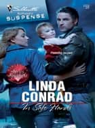 In Safe Hands ebook by Linda Conrad