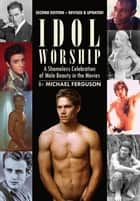Idol Worship ebook by
