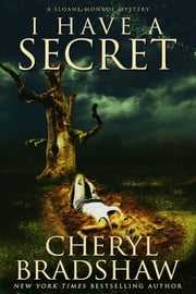 I Have a Secret ebook by Cheryl Bradshaw