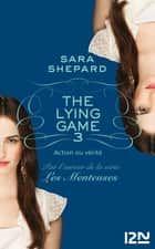 The Lying Game - tome 3 ebook by Sara SHEPARD,Isabelle TROIN