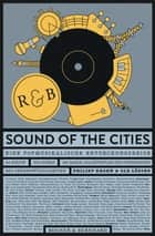 Sound of the Cities - Eine Popmusikalische Entdeckungsreise ebook by Philipp Krohn, Ole Löding