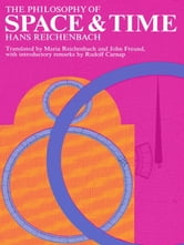 The Philosophy of Space and Time ebook by Hans Reichenbach