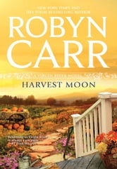 Harvest Moon ebook by Robyn Carr