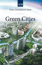 Green Cities ebook by Michael Lindfield,Florian Steinberg