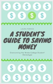 A Student's Guide to Saving Money