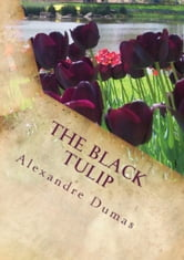 The Black Tulip ebook by Alexandre Dumas