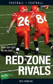 Red Zone Rivals ebook by Eric Howling
