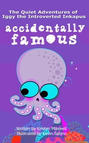 Accidentally Famous ebook by Kristen Maxwell,Sabino Kevin