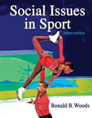 Social Issues in Sport 3rd Edition ebook by Woods,Ron