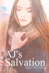AJ's Salvation ebook by Sam Destiny