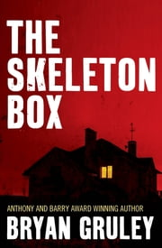 The Skeleton Box ebook by Bryan Gruley