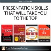 Presentation Skills That Will Take You to the Top (Collection) ebook by Jerry Weissman