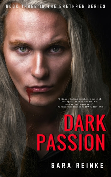Dark Passion (The Brethren Series, Book Three) 電子書籍 by Sara Reinke