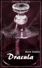 Dracula (Bram Stoker) (Literary Thoughts Edition) ebook by Bram Stoker, Jacson Keating