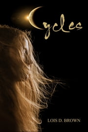 Cycles ebook by Lois D. Brown