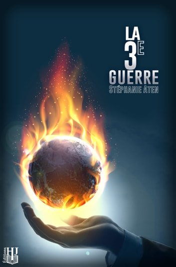La 3e Guerre ebook by Stéphanie ATEN