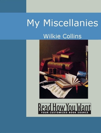 My Miscellanies ebook by Collins,Wilkie
