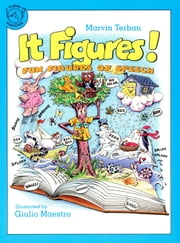 It Figures! - Fun Figures of Speech ebook by Marvin Terban,Giulio Maestro