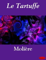 Le Tartuffe ebook by eBooksLib