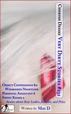 Very Dirty Stories #232 ebook by Max D