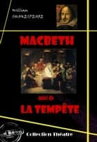 Macbeth (suivi de La tempête) - édition intégrale ebook by M. Guizot, William Shakespeare