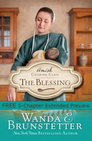 Amish Cooking Class - The Blessing (Free Preview) ebook by Wanda E. Brunstetter