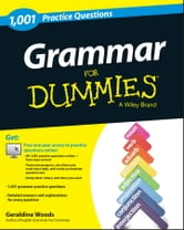 Grammar: 1,001 Practice Questions For Dummies (+ Free Online Practice) ebook by Geraldine Woods