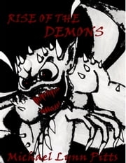 Rise of the Demons ebook by Michael Lynn Pitts