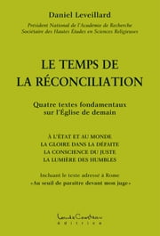 Le temps de la reconciliation ebook by Daniel Leveillard