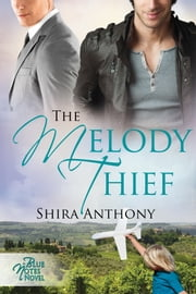 The Melody Thief ebook by Shira Anthony