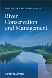 River Conservation and Management ebook by Philip Boon,Paul Raven