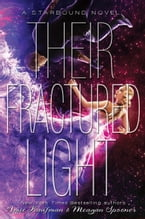Their Fractured Light, A Starbound Novel
