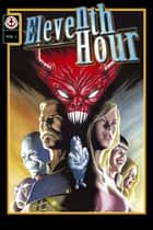 Eleventh Hour Vol #1 ebook by Various, Various