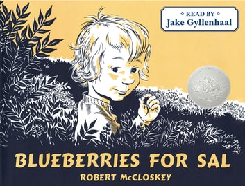 Blueberries for Sal ebook by Robert McCloskey