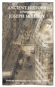 Ancient History ebook by Joseph McElroy,Jonathan Lethem