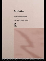 Stylistics ebook by Richard Bradford