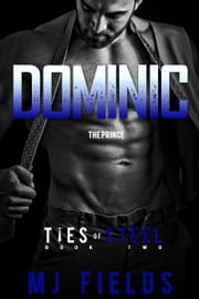 Dominic: The Prince ebook by MJ Fields