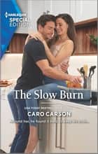 The Slow Burn ebook by Caro Carson