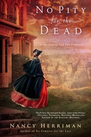 No Pity For the Dead ebook by Nancy Herriman