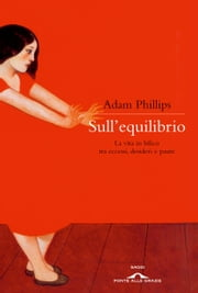 Sull'equilibrio ebook by Adam Phillips