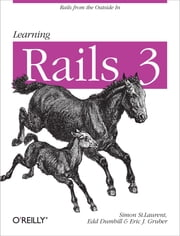 Learning Rails 3 ebook by Simon St. Laurent,Edd Dumbill,Eric J Gruber
