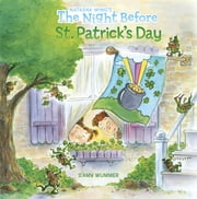 The Night Before St. Patrick's Day ebook by Natasha Wing,Amy Wummer,Gregory St. James