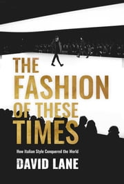 The Fashion of These Times ebook by David Lane