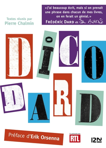 Le Dicodard - 3 000 citations de San-Antonio ebook by Erik Orsenna,Pierre CHALMIN,SAN-ANTONIO