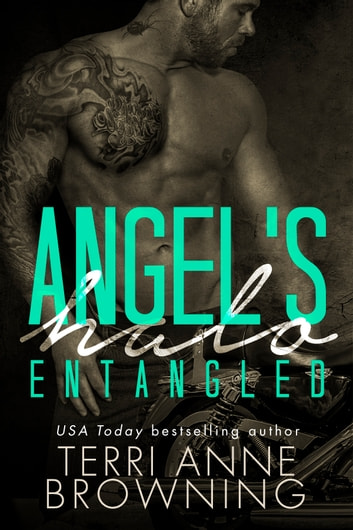 Angel's Halo: Entangled ebook by Terri Anne Browning