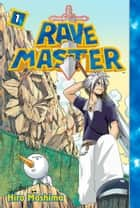 Rave Master - Volume 1 ebook by Hiro Mashima