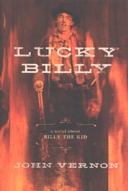 Lucky Billy ebook by John Vernon,Susan Wyler