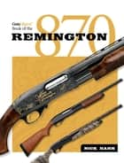 Gun Digest Book of the Remington 870 ebook by Nick Hahn